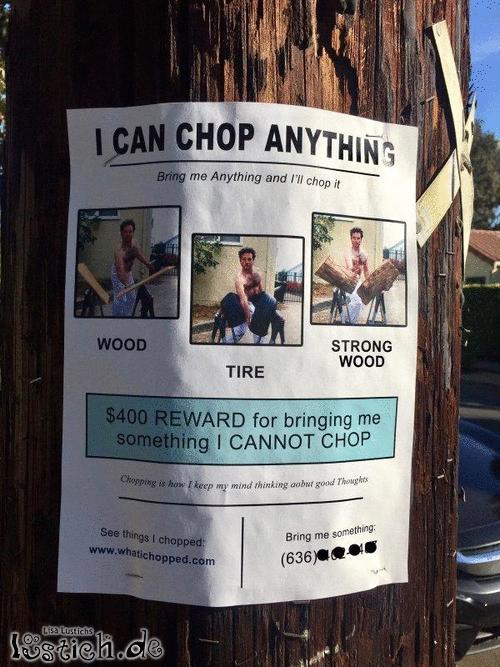 I can chop anything