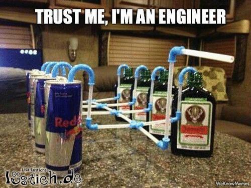 Trust Me, Im Engineer!