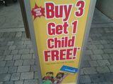 Kaufe 3 bekomme ein Kind umsonst!