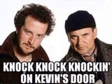 Knock, knock, knock'in on Kevin's door